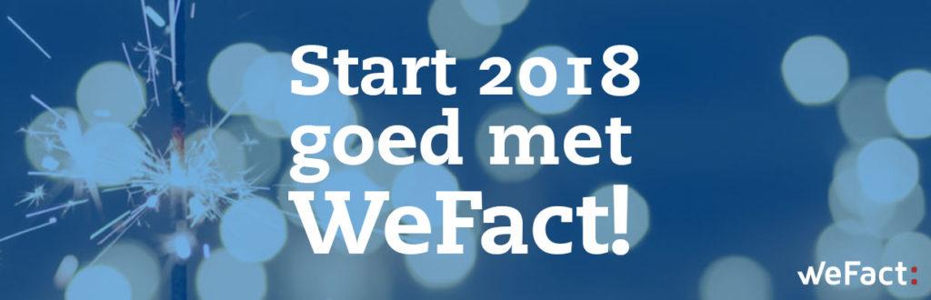 Start 2018 goed met WeFact!